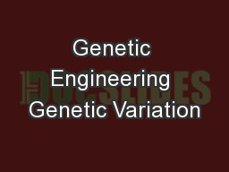 Genetic Engineering Genetic Variation