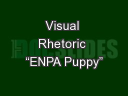 "Visual Rhetoric ""ENPA Puppy"""