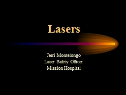 Lasers Jerri Montelongo Laser Safety Officer