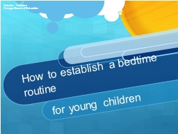 How to establish a bedtime routine PowerPoint PPT Presentation