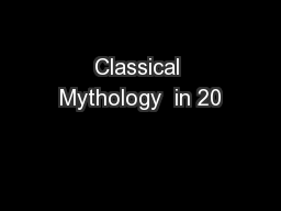 Classical Mythology  in 20
