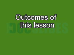 Outcomes of this lesson