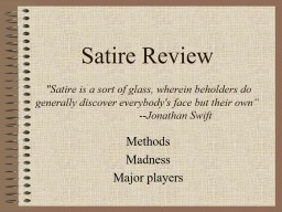 Satire Review