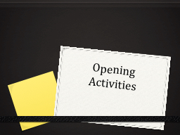 Opening Activities Beginning of the Semester