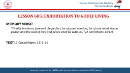 LESSON  685: EXHORTATION TO GODLY LIVING PowerPoint PPT Presentation
