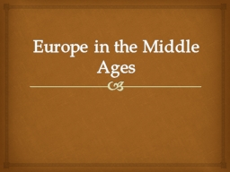 Europe in the Middle Ages