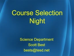 Course Selection Night Science Department