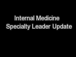 Internal Medicine  Specialty Leader Update PowerPoint PPT Presentation