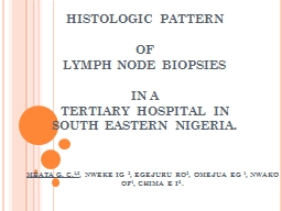 HISTOLOGIC PATTERN  OF  LYMPH NODE BIOPSIES