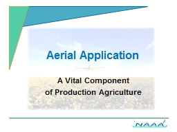 Aerial Application A Vital Component