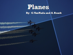 Planes By:   G.  VanNada and