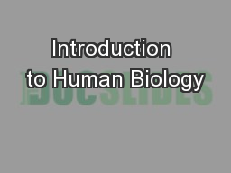 Introduction to Human Biology