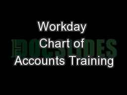 Workday Chart of Accounts Training