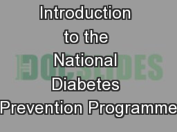Introduction to the National Diabetes Prevention Programme