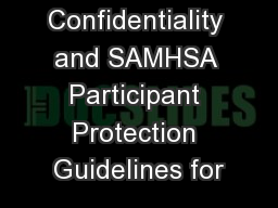 Confidentiality and SAMHSA Participant Protection Guidelines for