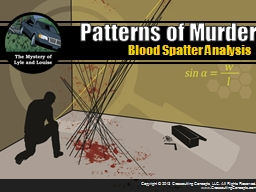 Blood Spatter Analysis Patterns of Murder