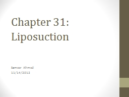 Chapter 31: Liposuction Sameer Ahmed