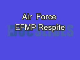Air  Force EFMP Respite