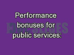 Performance bonuses for public services: