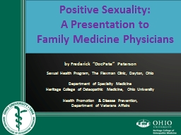Positive Sexuality:  A Presentation to