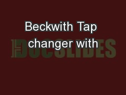 Beckwith Tap changer with