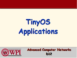 TinyOS Applications Advanced Computer Networks