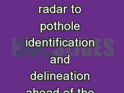 Application of borehole radar to pothole identification and delineation ahead of the working face i