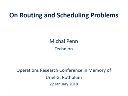 On Routing and Scheduling Problems