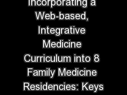 Incorporating a Web-based, Integrative Medicine Curriculum into 8 Family Medicine Residencies: Keys