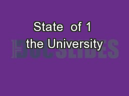 State  of 1 the University