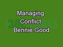 Managing Conflict Bennie Good