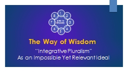 "The Way of Wisdom ""Integrative Pluralism"""