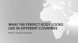 What The Perfect Body Looks Like In Different Countries