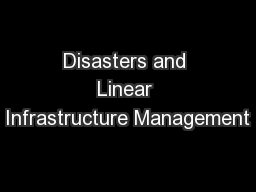 Disasters and Linear Infrastructure Management