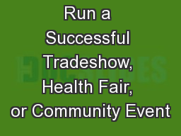 Learn How to Run a Successful Tradeshow, Health Fair, or Community Event