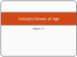 Chapter 24 Industry Comes of Age