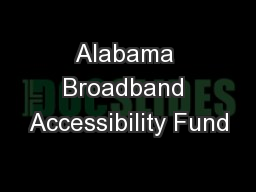 Alabama Broadband Accessibility Fund