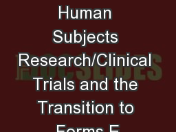 NIH-funded Human Subjects Research/Clinical Trials and the Transition to Forms E