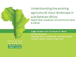 Understanding the existing agricultural input landscape in sub-Saharan Africa: