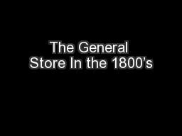 The General Store In the 1800's