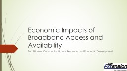 Economic Impacts of Broadband Access and Availability