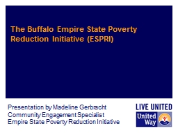 The Buffalo Empire State Poverty Reduction Initiative (ESPRI)