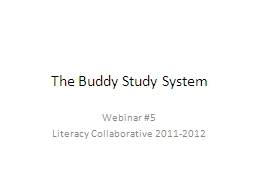 The Buddy Study System  Webinar #5