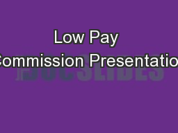 Low Pay Commission Presentation