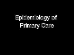 Epidemiology of Primary Care