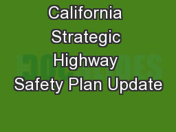 California Strategic Highway Safety Plan Update