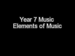 Year 7 Music Elements of Music