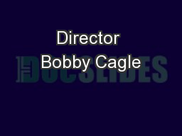 Director Bobby Cagle