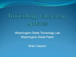 Toxicology  Laboratory Updates
