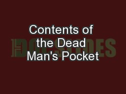 Contents of the Dead Man's Pocket